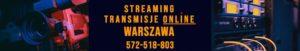 streaming Warszawa